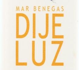DIJE LUZ / MAR BENEGAS