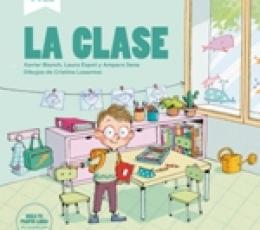 LA CLASE / BLANCH, XAVIER / ESPOT, LAURA