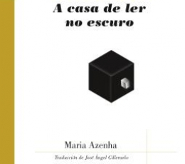 CASA DE LEER EN LO OSCURO / A CASA DE LER NO...
