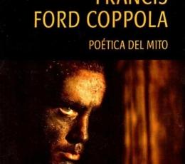 FRANCIS FORD COPPOLA /POÉTICA DEL MITO / MONJE...