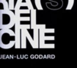 HISTORIA(S) DEL CINE / GODARD, JEAN-LUC