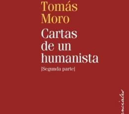 CARTAS DE UN HUMANISTA (T-II) / MORO, TOMAS