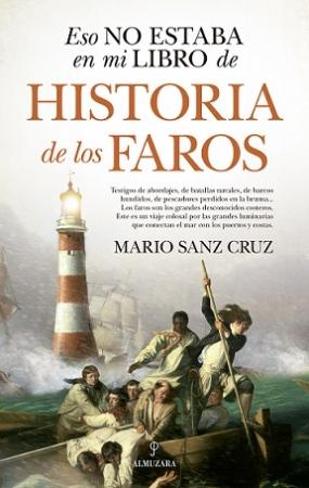 ESO NO ESTABA...HIST. DE LOS FAROS / SANZ CRUZ, MARIO