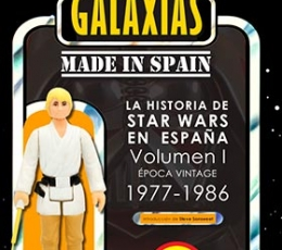 LA GUERRA DE LAS GALAXIAS MADE IN SPAIN VOL 1...