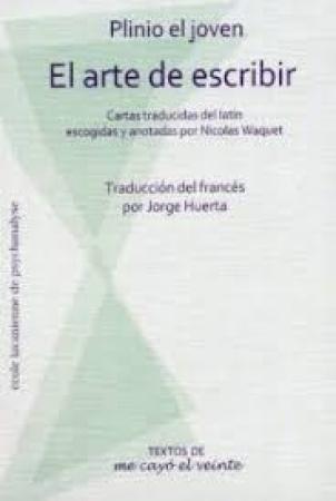 ARTE DE ESCRIBIR, EL / PLINIO, EL JOVEN