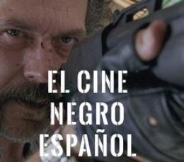 CINE NEGRO ESPAÑOL, EL / DEL SPANISH NOIR AL...