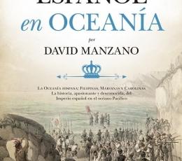 EL IMPERIO ESPAÑOL EN OCEANÍA / MANZANO COSANO,...