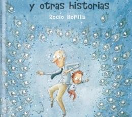 ABUELOS PIRAÑAS Y OTRAS HISTORIAS / BONILLA RAYA,...