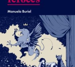 ANIMALES FEROCES / Buriel, Manuela