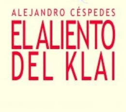 EL ALIENTO DEL KLAI / CESPEDES, ALEJANDRO
