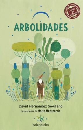 ARBOLIDADES / DAVID HERNÁNDEZ SEVILLANO