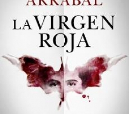 LA VIRGEN ROJA / ARRABAL, FERNANDO