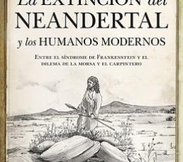 EXTINCIÓN DEL NEANDERTAL Y LOS HUMANOS MODERNOS,...