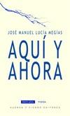 AQUI Y AHORA / LUCIA MEGIAS, JOSE MANUEL