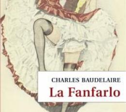 LA FANFARLO / BAUDELAIRE, CHARLES