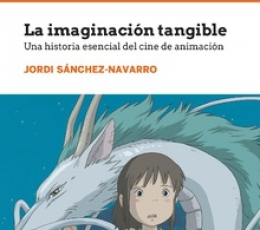 LA IMAGINACION TANGIBLE / SANCHEZ-NAVARRO, JORDI