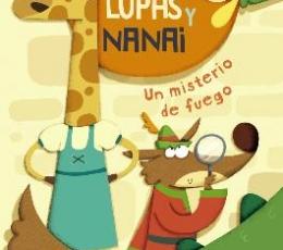 LUPAS Y NANAI /UN MISTERIO DE FUEGO / ARBOLEDA,...