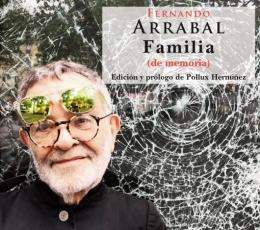 FAMILIA (DE MEMORIA) / FERNANDO ARRABAL