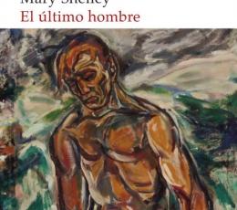 EL ULTIMO HOMBRE, AKAL) / SHELLEY, MARY W.