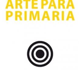 ARTE PARA PRIMARIA / HUERTA RAMÓN, RICARD