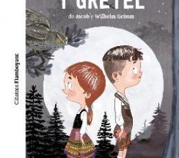 HANSEL Y GRETEL / GRIMM