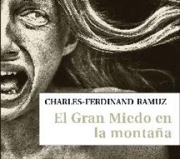 EL GRAN MIEDO EN LA MONTAÑA / RAMUZ,...