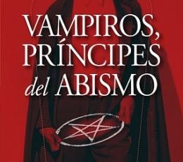 VAMPIROS PRÍNCIPES DEL ABISMO / SANZ LÓPEZ, JUAN...