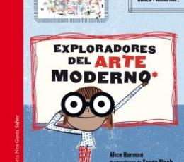 EXPLORADORES DEL ARTE MODERNO / Harman, Alice