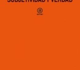 SUBJETIVIDAD Y VERDAD / FOUCAULT, MICHEL