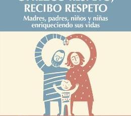 OFREZCO RESPETO RECIBO RESPETO /MADRES, PADRES,...