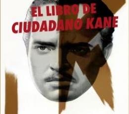 EL LIBRO DE CIUDADANO KANE / PAULINE KAEL
