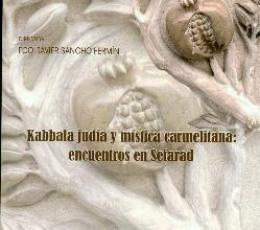 KABBALA JUDIA Y MISTICA CARMELIANA /ENCUENTROS EN...