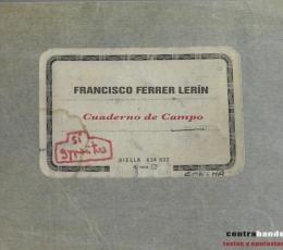 CUADERNO DE CAMPO / FERRER LERIN, FRANCISCO