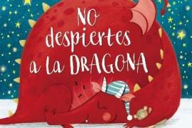 NO DESPIERTES A LA DRAGONA / SCHULZE, BIANCA