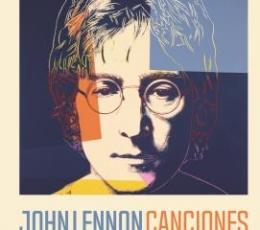JOHN LENNON. CANCIONES / PAUL DU NOYER