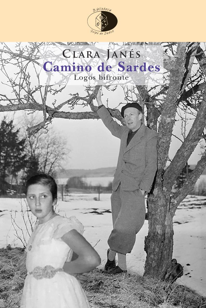 CAMINO DE SARDES / CLARA JANÉS