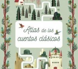 ATLAS DE LOS CUENTOS CLÁSICOS /