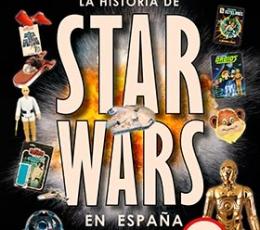 LA HISTORIA DE STAR WARS EN ESPAÑA (1977-1998)...