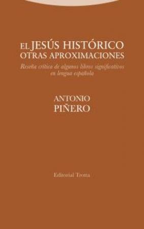 EL JESUS HISTORICO OTRAS APROXIMACIONES / PIÑERO, ANTONIO