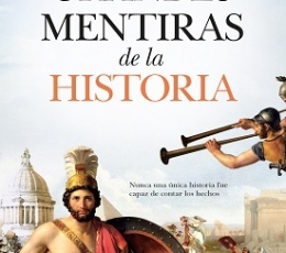 GRANDES MENTIRA DE LA HISTORIA / BIELSA-GIBAJA,...