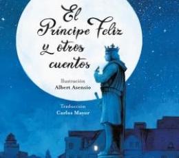 EL PRÍNCIPE FELIZ Y OTROS CUENTOS / WILDE, OSCAR