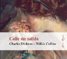 CALLE SIN SALIDA / WILKIE COLLINS, WILLIAM