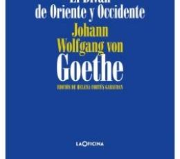 El Diván de Oriente y Occidente / von Goethe,...