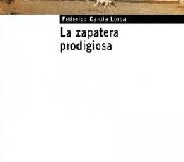 LA ZAPATERA PRODIGIOSA / GARCIA LORCA, FEDERICO