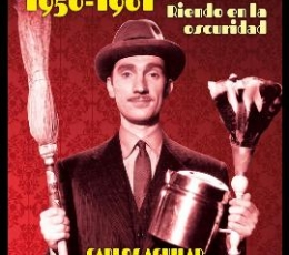 CINE COMICO ESPAÑOL 1950 - 1961 / AGUILAR...
