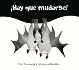 ¡HAY QUE MUDARSE! / PARONUZZI, FRED