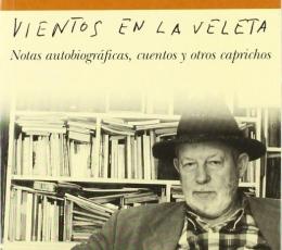 VIENTOS EN LA VELETA / FERNANDEZ MOLINA, ANTONIO