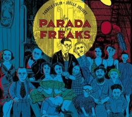 La parada de los freaks / Fabrice Colin / Joëlle...