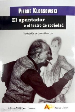 APUNTADOR O EL TEATRO DE SOCIEDAD, EL / KLOSSOWSKI, PIERRE