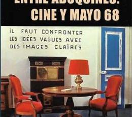 ENTRE ADOQUINES /CINE Y MAYO 68 / VIDAL ESTÉVEZ,...